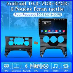 2din Autoradio Android 10.0 DAB stereo GPS Nav Pour PEUGEOT 3008 2013-2015 DSP